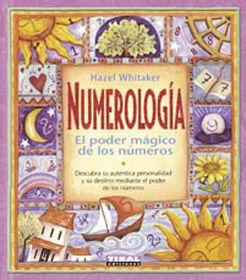 NUMEROLOGÍA, EL PODER MÁGICO DE LOS NÚMEROS - Librería Sinopsis