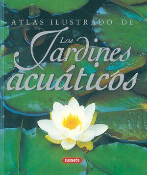ATLAS ILUSTRADO DE LOS JARDINES ACUÁTICOS