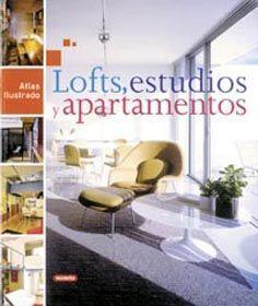 ATLAS ILUSTRADO DE LOFTS, ESTUDIOS Y APARTAMENTOS