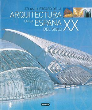 LA ARQUITECTURA EN A ESPAÑA DEL SIGLO XX