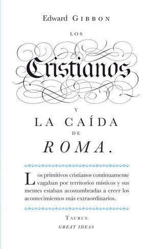 LOS CRISTIANOS Y LA CAÍDA DE ROMA (SERIE GREAT IDEAS 22)