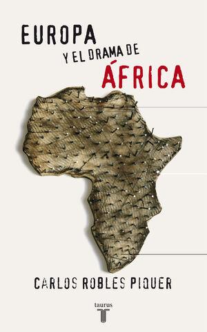 EUROPA Y EL DRAMA DE AFRICA