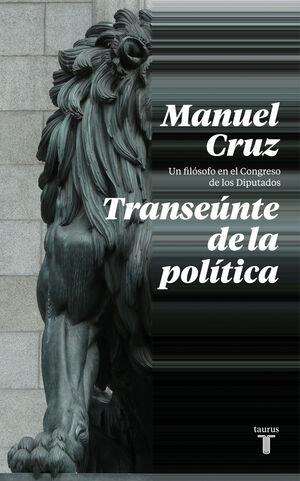 EL TRANSE?NTE DE LA POL?TICA