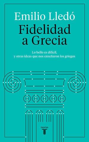 FIDELIDAD A GRECIA