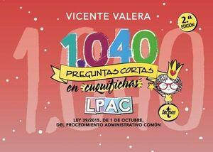 1040 PREGUNTAS CORTAS EN «CUQUIFICHAS» LPAC