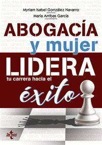 ABOGACIA Y MUJER: LIDERA TU CARRERA HACIA EL EXITO
