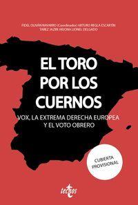 EL TORO POR LOS CUERNOS: VOX LA EXTREMA DERECHA EUROPEA Y EL VOTO