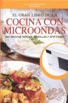 EL GRAN LIBRO DE LA COCINA CON MICROONDAS
