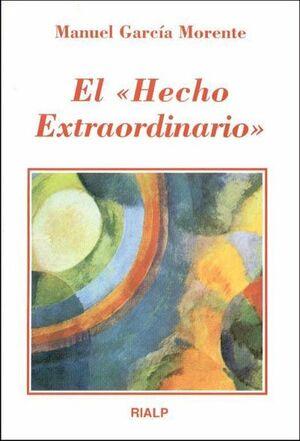 EL «HECHO EXTRAORDINARIO»