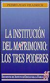 LA INSTITUCIÓN DEL MATRIMONIO: LOS TRES PODERES