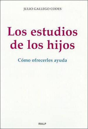 LOS ESTUDIOS DE LOS HIJOS. CÓMO OFRECERLES AYUDA