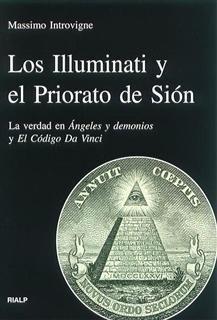 LOS ILLUMINATI Y EL PRIORATO DE SIÓN