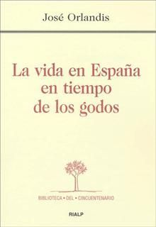 *LA VIDA EN ESPAÑA EN TIEMPO DE LOS GODOS