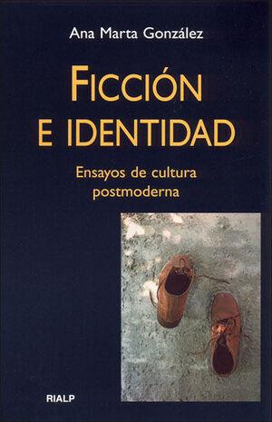 FICCIÓN E IDENTIDAD