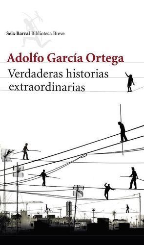 VERDADERAS HISTORIAS EXTRAORDINARIAS