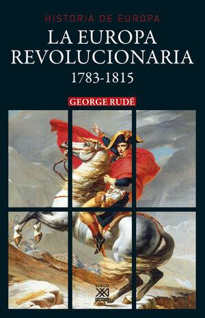 LA EUROPA REVOLUCIONARIA 1783-1815