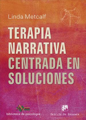 TERAPIA NARRATIVA CENTRADA EN SOLUCIONES