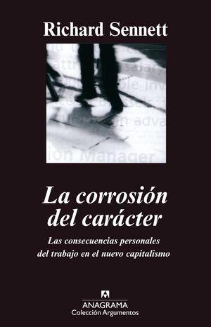 LA CORROSIÓN DEL CARÁCTER