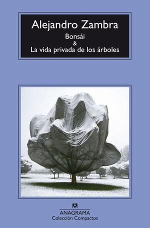 BONSÁI Y LA VIDA PRIVADA DE LOS ÁRBOLES