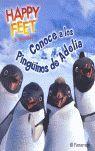 CONOCE A LOS PINGÜINOS DE ADELIA