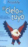 EL CIELO ES TUYO