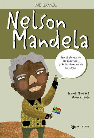 ME LLAMO ... NELSON MANDELA