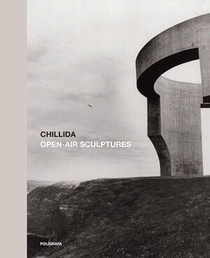 CHILLIDA OPEN AIR SCULPTURES ESPAÑOL