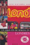 LONDRES UN GRAN FIN DE SEMANA