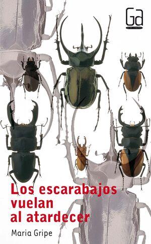 ESCARABAJOS VUELAN AL ATARDECER, LOS