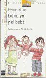 LIDIA, YO Y EL BEBÉ