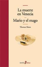 LA MUERTE EN VENECIA Y MARIO Y EL MAGO