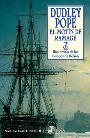 EL MOTÍN DE RAMAGE (VIII)