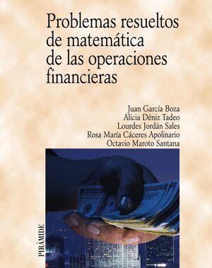 PROBLEMAS RESUELTOS DE MATEMÁTICA DE LAS OPERACIONES FINANCIERAS