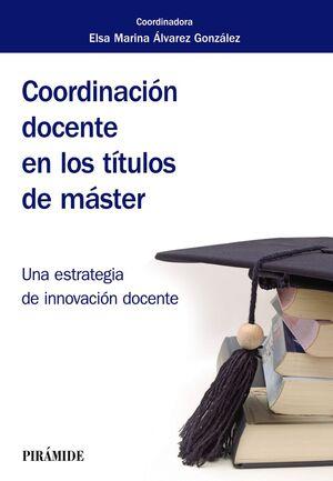 COORDINACIÓN DOCENTE EN LOS TÍTULOS DE MÁSTER