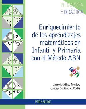 ENRIQUECIMIENTO DE LOS APRENDIZAJES MATEMÁTICOS EN INFANTIL Y PRIMARIA CON EL MÉ