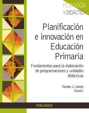PLANIFICACIÓN E INNOVACIÓN EN EDUCACIÓN PRIMARIA