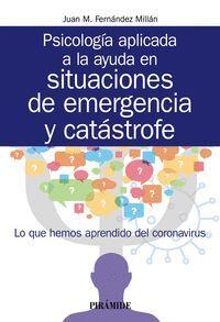 PSICOLOGÍA APLICADA A LA AYUDA EN SITUACIONES DE EMERGENCIA Y CAT