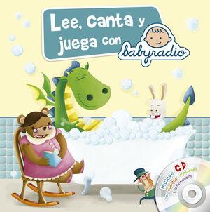 LEE, CANTA Y JUEGA CON BABYRADIO (JUEGA Y APRENDE CON BABYRADIO)