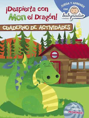 DESPIERTA CON MON EL DRAGÓN (CUADERNO DE ACTIVIDADES) (JUEGA Y APRENDE CON BABYR
