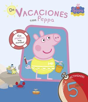 DE VACACIONES CON PEPPA - 5 AÑOS (PEPPA PIG. CUADERNO DE ACTIVIDADES)