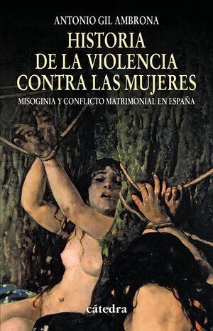 HISTORIA DE LA VIOLENCIA CONTRA LAS MUJERES