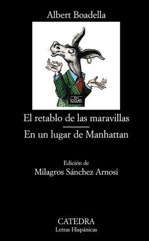 EL RETABLO DE LAS MARAVILLAS; EN UN LUGAR DE MANHATTAN