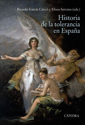 HISTORIA DE LA TOLERANCIA EN ESPAÑA