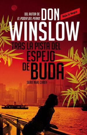 TRAS LA PISTA DEL ESPEJO DE BUDA (LOS MISTERIOS DE NEAL CAREY 2)