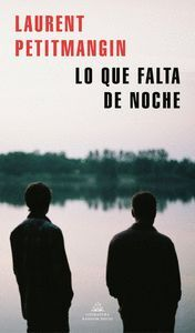 LO QUE FALTA DE NOCHE