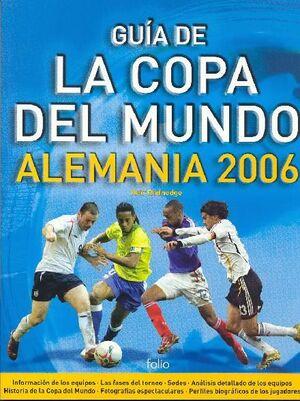 GUÍA DE LA COPA DEL MUNDO ALEMANIA 2006