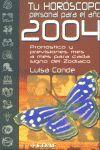 TU HORÓSCOPO PERSONAL PARA EL 2004