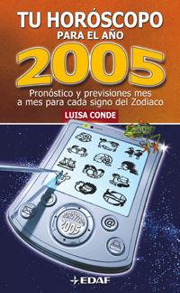 TU HORÓSCOPO PARA EL 2005