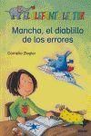 MANCHA, EL DIABLILLO DE LOS ERRORES