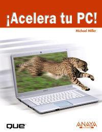 ¡ACELERA TU PC!